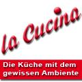 La Cucina - Die K�che mit dem gewissen Ambiente